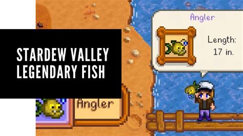 Stardew Valley legendary Fish: How to catch All Fishes