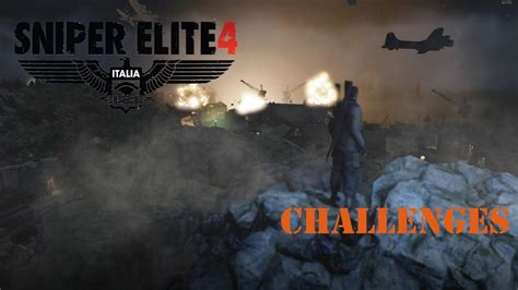 SNIPER ELITE 4 - Mission 4 (All Challenges) - YouTube