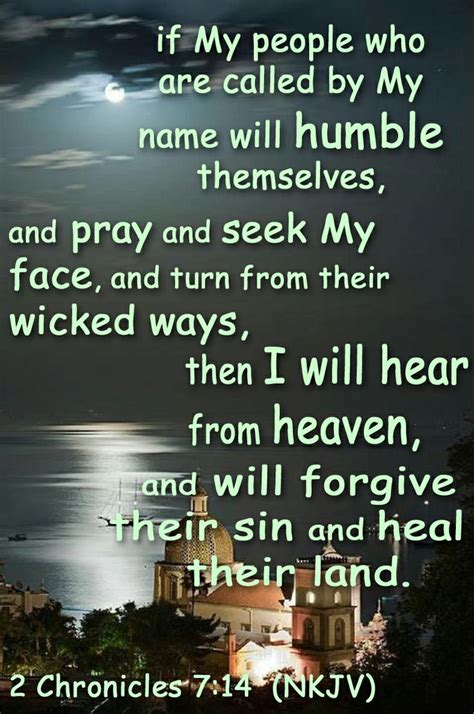 2 Chronicles 7:14 (NKJV) - if My people who are called by