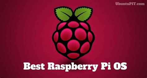 The 20 Best Raspberry Pi OS Available to Use in 2020