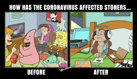 How Is The Coronavirus Affecting Stoners? Weed Memes