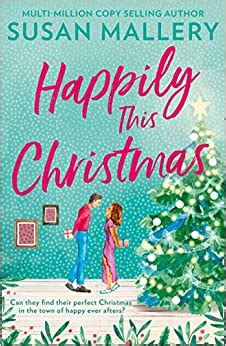 Happily This Christmas: The most sparkling festive romance