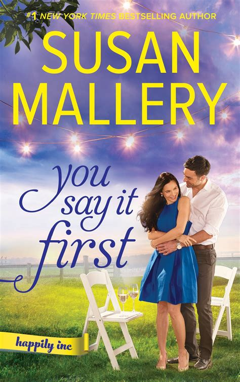Review: You Say It First by Susan Mallery (Happily Inc #1)