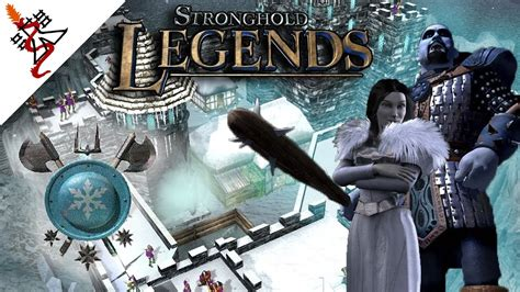 Stronghold Legends - Mission 1   Evil Approaches   Ice