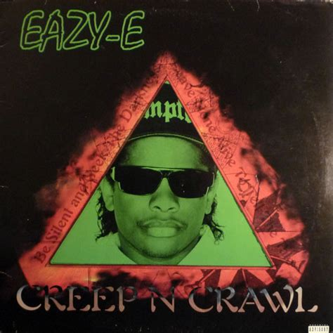 Eazy-E - Creep N Crawl / Sippin On A 40   Releases   Discogs
